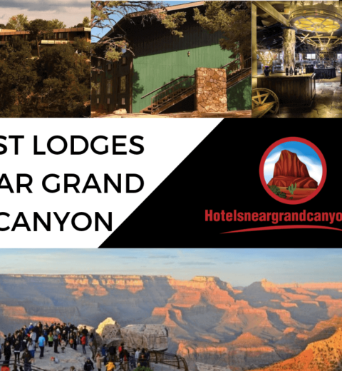 Recommendation for Best Luxury Hotels Near the Grand Canyon